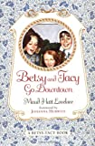 Betsy and Tacy Go Downtown by Maud Hart Lovelace front cover