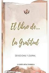 El libro de la gratitud (Spanish Edition) Paperback