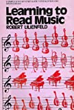 Learning to Read Music, Robert Lilienfeld, 0064634957