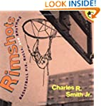 Rimshots: Basketball Pix, Rolls, and...