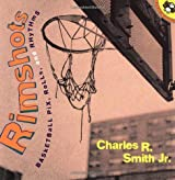 Rimshots: Basketball Pix, Rolls, and Rhythms (Picture Puffin Books)