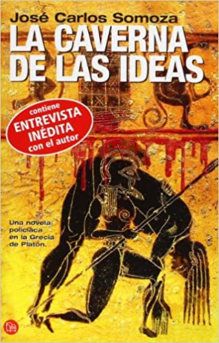 La Caverna De LAS Ideas (Spanish Edition): Jose Carlos Somoza: 9788466320245: Amazon.com: Books