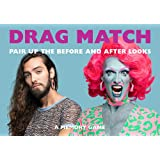 Laurence King Publishing Drag Match: Pair Up The Before and After Looks