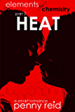 HEAT: Elements of Chemistry (Hypothesis Series Book 2)