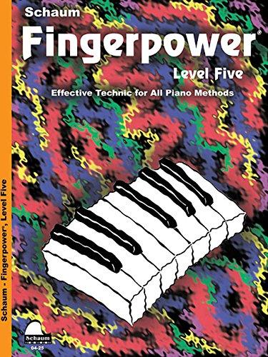 Fingerpower - Level 5: Effective Technic For All Piano Methods (Schaum Publications Fingerpower(R))