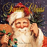 The Book of Santa Claus, Vicky Howard, 0740754750