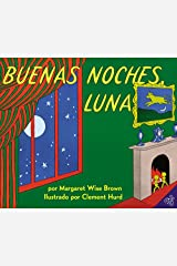 Buenas noches, Luna: Goodnight Moon (Spanish edition) Paperback