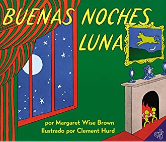 #11 Goodnight Moon / Buenas Noches, Luna (Spanish Edition)