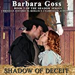 Shadow of Deceit: Shadow Series, Book 2 | Barbara Goss