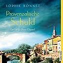 Provenzalische Schuld (Die Pierre Durand-Bände 5): Ein Fall für Pierre Durand Hörbuch von Sophie Bonnet Gesprochen von: Götz Otto
