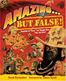 Amazing... but False!, David Diefendorf, 1402737912