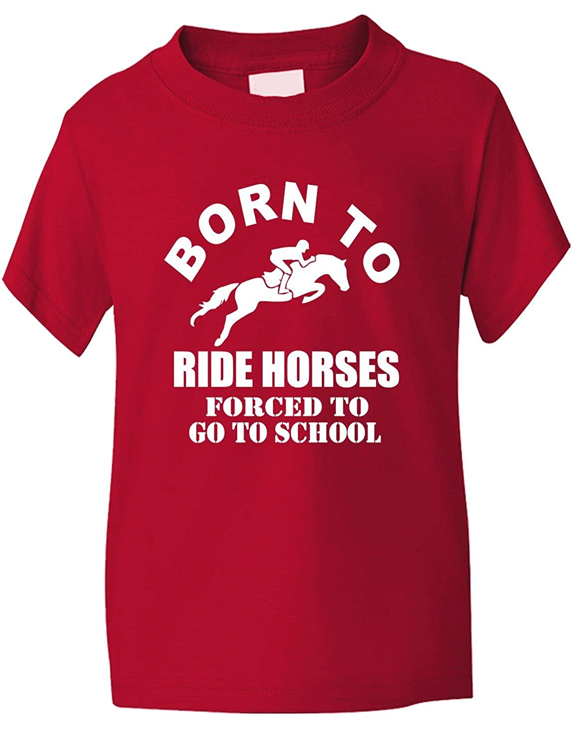Print4u Print4u Born to Ride Horses Forced To Go To School Kids T shirt Age Gildan