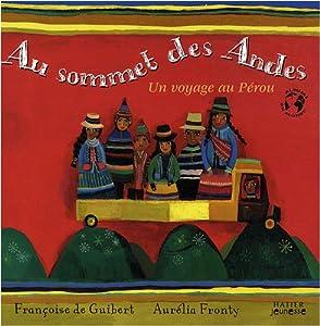 """Afficher """"Au sommet des Andes"""""""