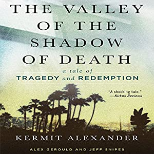 The Valley of the Shadow of Death Audiobook