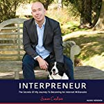 Interpreneur: The Secrets of My Journey to Becoming an Internet Millionaire | Simon Coulson
