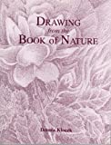 img - for Drawing from the Book of Nature book / textbook / text book