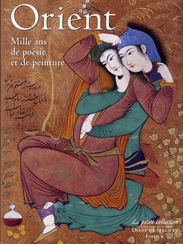 Orient- Mille ans de poésie et de peinture