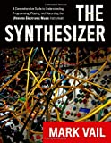 The Synthesizer, Mark Vail, 0195394895