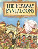 img - for The Flyaway Pantaloons by Joseph Sharples (1990-03-03) book / textbook / text book