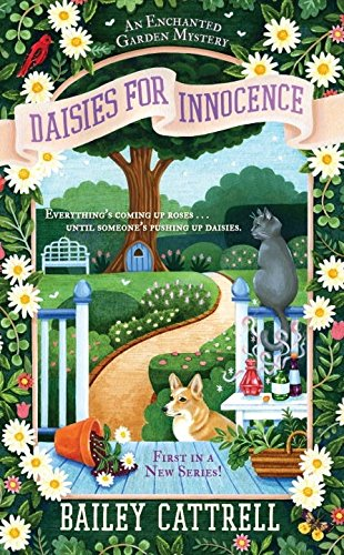 Daisies For Innocence (An Enchanted Garden Mystery)