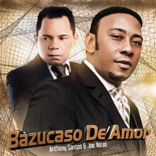 Bazucaso De Amor (feat. Joe Veras)