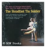 The Steadfast Tin Soldier, Andrew M. Wentink, 0871271257