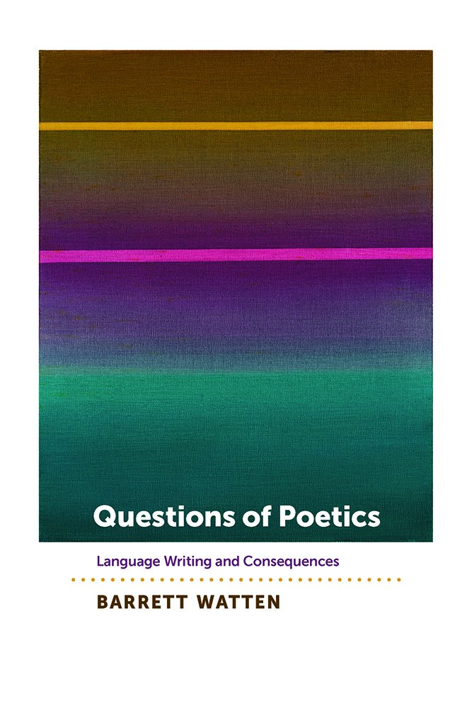 Questions of Poetics: Language Writing and Consequences (Contemp North American Poetry) pdf