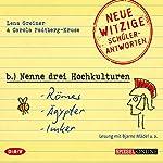Nenne drei Hochkulturen: Römer, Ägypter, Imker | Lena Greiner,Carola Padtberg-Kruse