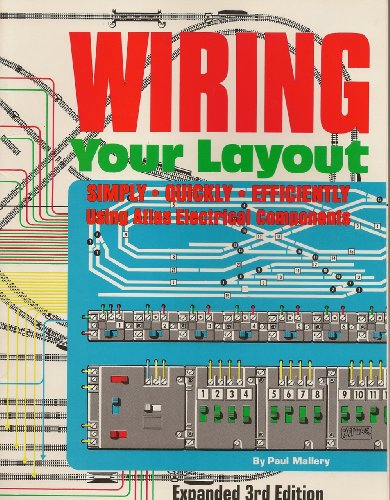 Wiring Your Layout (Expanded 3rd ()