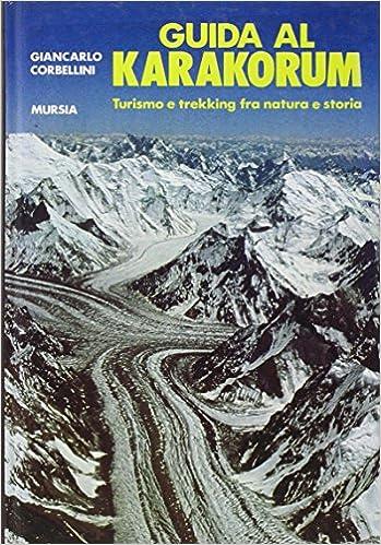 Guida al Karakorum