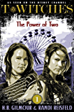 T*Witches: The Power of Two