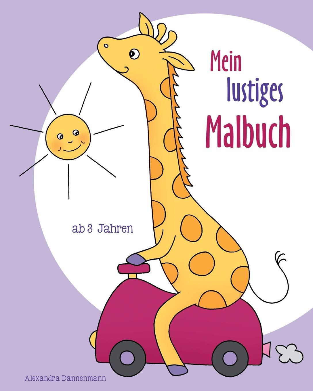 Buy Mein Lustiges Malbuch: Ausmalbilder Und Malvorlagen Für Kinder