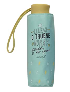 Paraguas Plegable con Funda Mr. Wonderful Llueva o truene no Hay quien me frene: Amazon.es: Equipaje