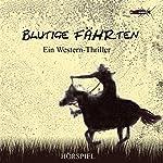 Blutige Fährten: Ein Western-Thriller   Franjo Franjkovic,Dirk Hardegen,Detlef Tams,Marc Schülert