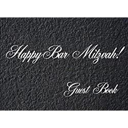 Guest Book Happy Bar Mitzvah!: Bar Mitzvah Party Guest Book. Open Layout Can Include Names, Addresses, Best Wishes, Advice, Jokes, Comments and More.