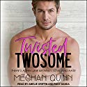 Twisted Twosome Audiobook by Meghan Quinn Narrated by Amelie Griffin, Rudy Sanda