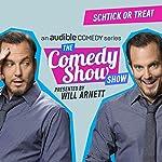 Ep. 7: Schtick or Treat (The Comedy Show Show) | Will Arnett,Mark Normand,Matt Ruby