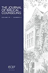 Journal of Biblical Counseling 29-3 Kindle Edition