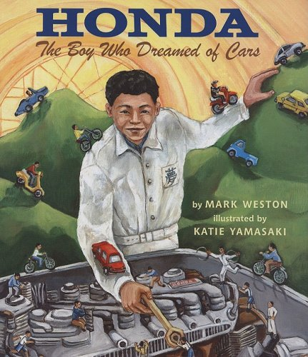 Honda: The Boy Who Dreamed of Cars by Brand: Lee n Low Books
