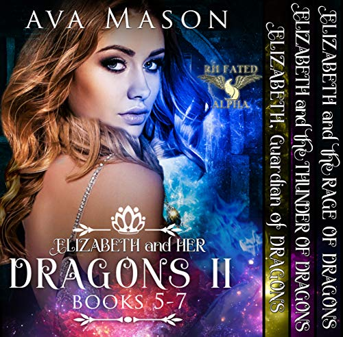 (Elizabeth and Her Dragons II  (Fated Alpha Books 5-7): A Paranormal Romance Box Set (Fated Alpha Boxset  Book 2))