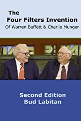 The Four Filters Invention of Warren Buffett and Charlie Munger ( Second Edition ) Paperback