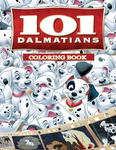 101 Dalmatians Coloring Book: Coloring Book for Kids and Adults 50 illustrations (Perfect for Children Ages 3-5, 6-8, 8-12+)
