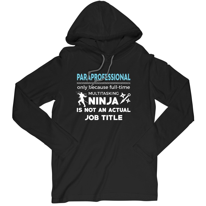 Amazon.com: Paraprofessional Because Ninja Not Job Funny ...