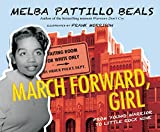 img - for March Forward, Girl: From Young Warrior to Little Rock Nine book / textbook / text book
