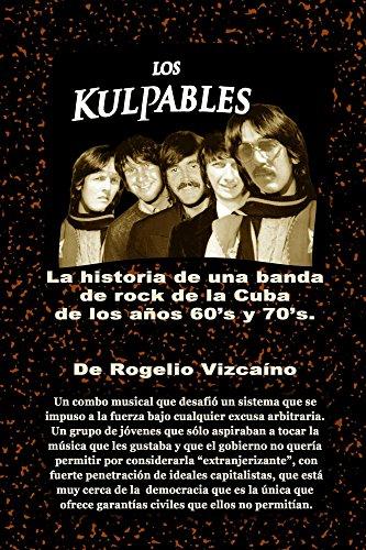 Descargar Libro Los Kulpables Rogelio Vizcaino