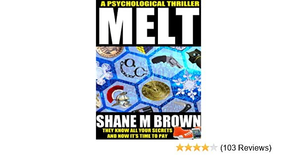 MELT: A Psychological Thriller