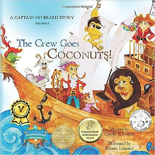 Descargar Utorrent Para Pc The Crew Goes Coconuts!: A Captain No Beard Story: Volume 6 Kindle A PDF
