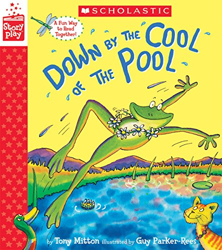Down by the Cool of the Pool (A StoryPlay Book) [Mitton, Tony] (Tapa Dura)