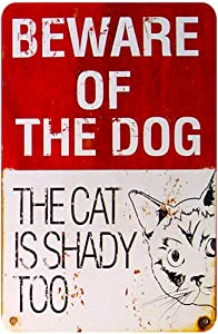 """Home Decor Sign Cats Metal Vintage - beware of the dog sign/plaque family decor sign,12"""" X8""""inches(ZY1019)"""