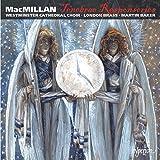 MacMillan: Tenebrae Responsories, choral works